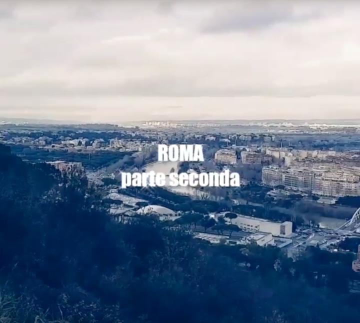 ROMA parte seconda